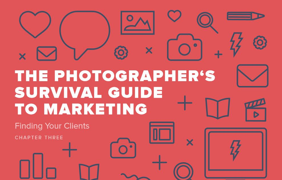 Photographers Survival Guide to Marketing
